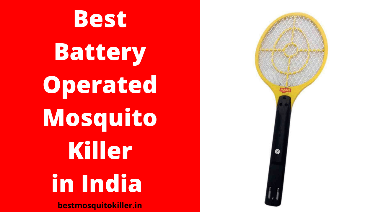 Best Battery Operated Mosquito Killer in India
