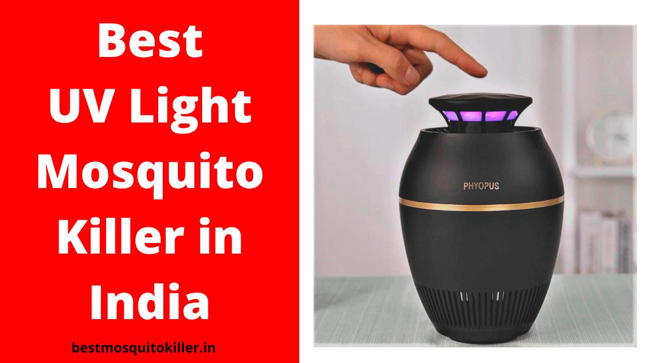 Best UV Light Mosquito Killer in India